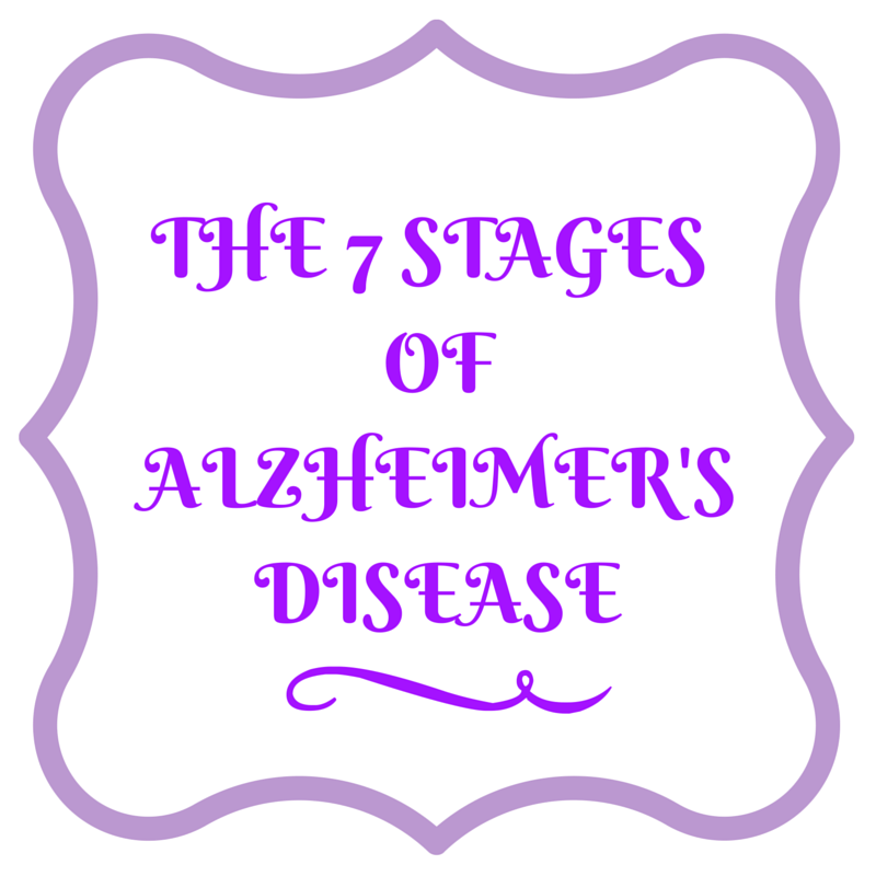 THE 7 STAGES OFALZHEIMER'SDISEASE https://thediaryofanalzheimerscaregiver.com/2014/05/7-stages-alzheimers-disease/