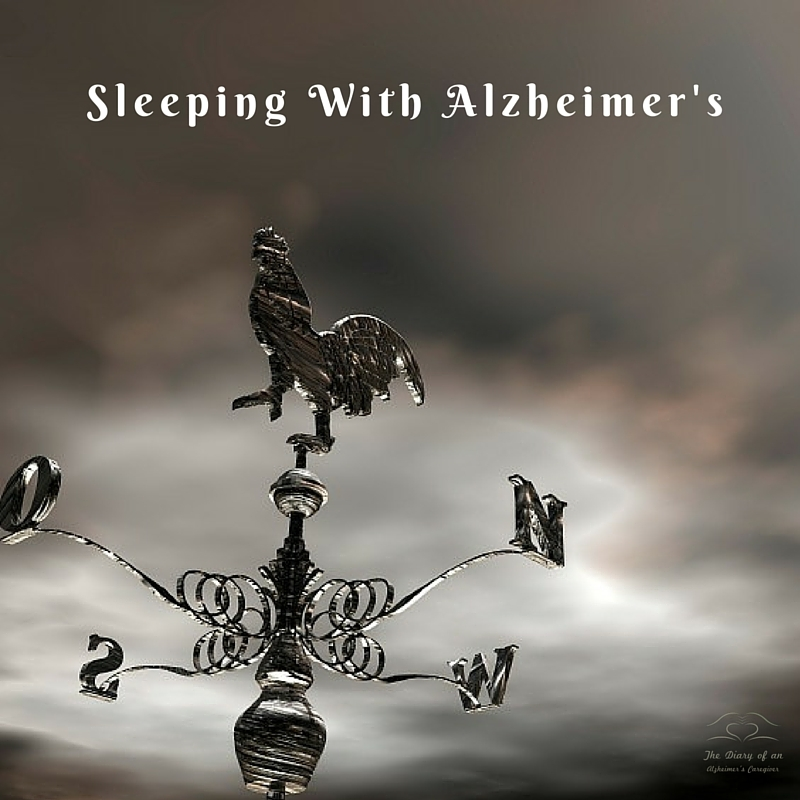 Sleeping With Alzheimer's  https://thediaryofanalzheimerscaregiver.com/2014/07/sleeping-with-alzheimers/