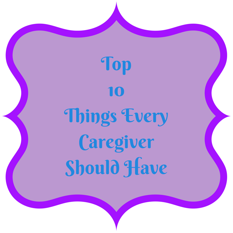 https://thediaryofanalzheimerscaregiver.com/2015/03/top-10-things-every-caregiver/