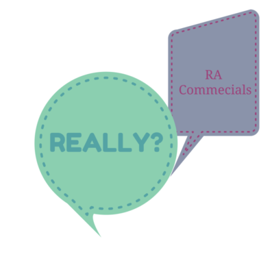 RA COMMERCIALS…REALLY?!?!