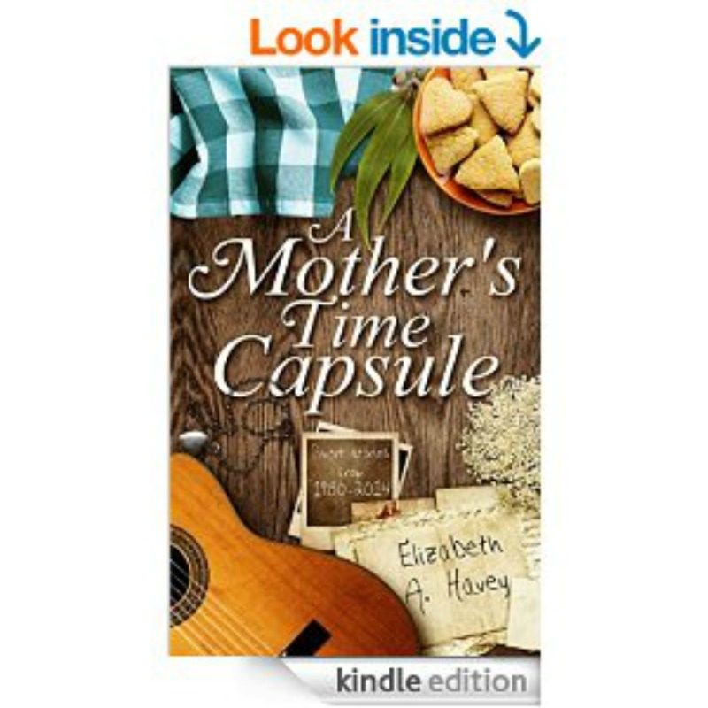 A MOTHER'S TIME CAPSULE1 https://thediaryofanalzheimerscaregiver.com/2015/06/a-mothers-time-capsule-a-book-review/