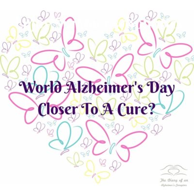 WORLD ALZHEIMER'S DAY: CLOSER TO A CURE?