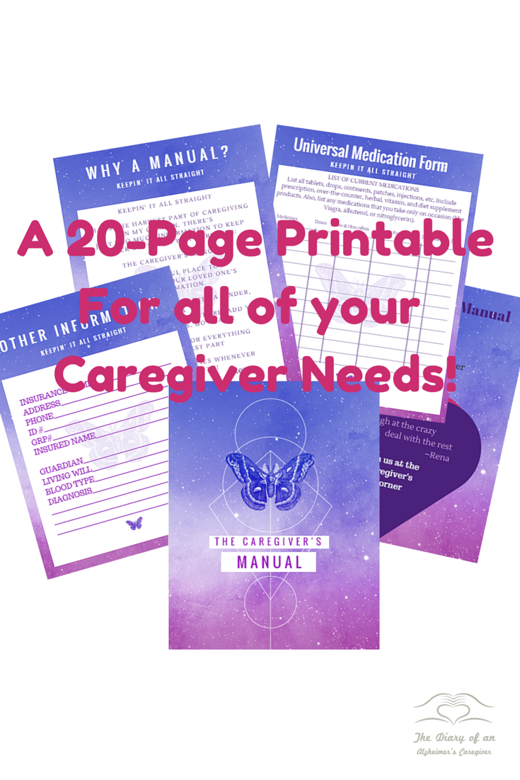 A 20-Page PrintableFor all of your Caregiver Needs!