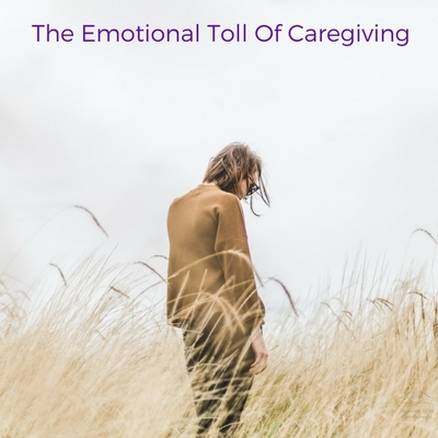 The Emotional Toll of Caregiving