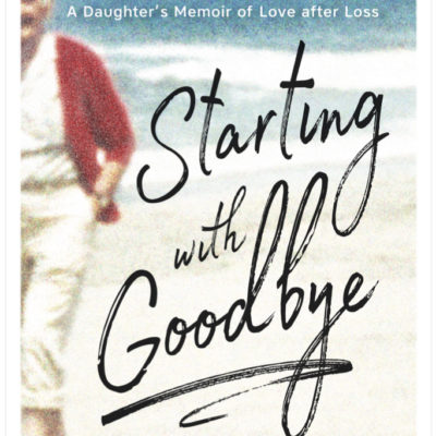 Starting With Goodbye – A Book Review