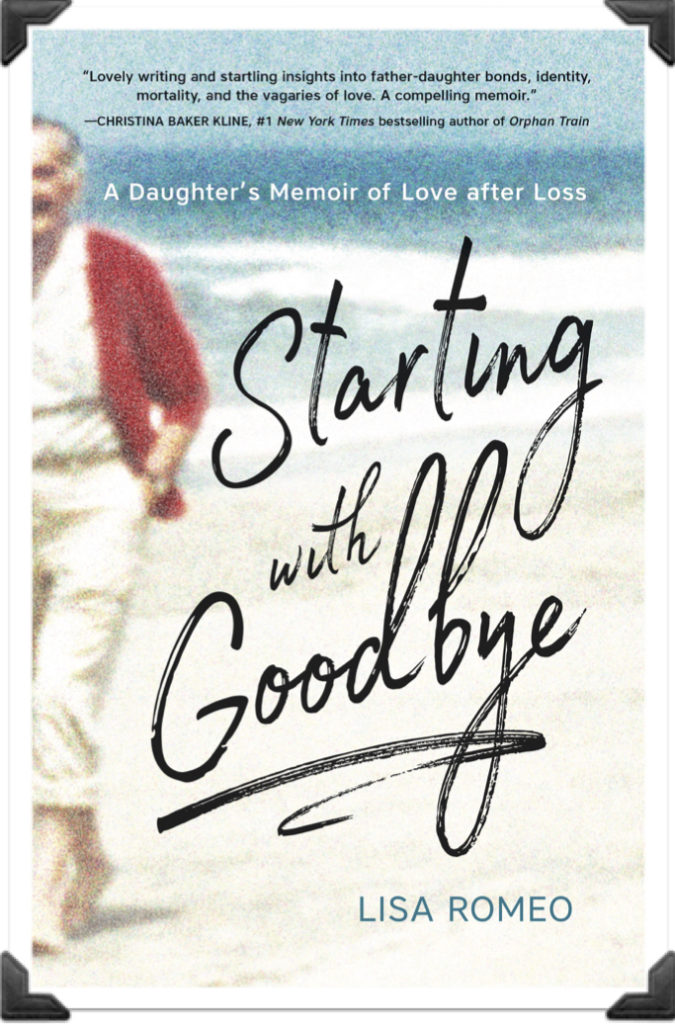 Starting With Goodbye by Lisa Romeo