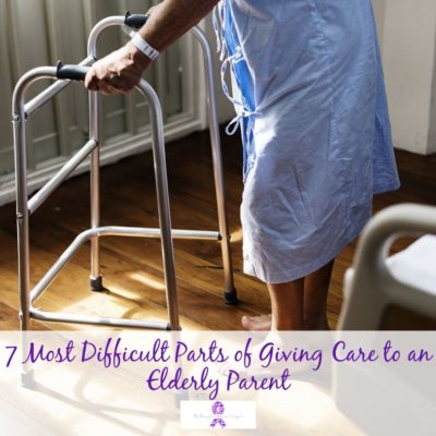 7 Most Difficult Parts of Giving Care to an Elderly Parent